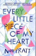 Every Little Piece of My Heart Book