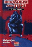Drug Abuse and Teens Book