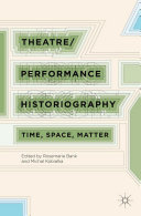 Theatre Performance Historiography