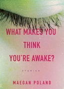 What Makes You Think You re Awake