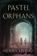 Pastel Orphans banner backdrop