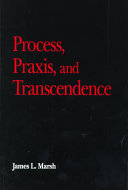 Process  Praxis  and Transcendence