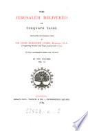 The Jerusalem delivered of Torquato Tasso, tr. into. Engl. verse by J.K. James