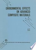 Environmental Effects on Advanced Composite Materials