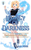 Pdf Legacy of Darkness: Volume 1 Telecharger