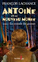 Pdf Antoine et le Nouveau Monde, tome 2 Telecharger