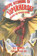 The Gospel according to superheroes: religion and pop culture