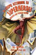 The Gospel According To Superheroes