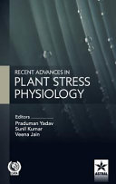 Recent Advances in Plant Stress Physiology