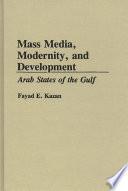 Mass Media, Modernity, and Development