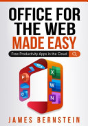 Office for the Web Made Easy