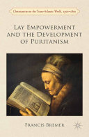 Lay Empowerment and the Development of Puritanism Book