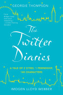 The Twitter Diaries