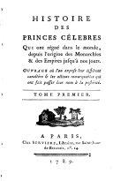 Histoire Des Princes Célebres Qui ont régné dans le monde