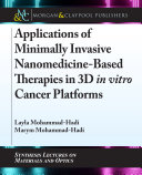 Applications of Minimally Invasive Nanomedicine-Based Therapies in 3D in vitro Cancer Platforms Pdf/ePub eBook