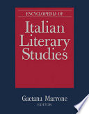 Read Online Encyclopedia of Italian Literary Studies For Free