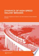 Dynamics of High Speed Railway Bridges Book