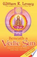 Beneath a Vedic Sun