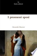 """""""I promessi sposi"""" by Alessandro Manzoni"""