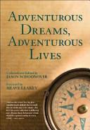 Adventurous Dreams, Adventurous Lives