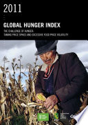 2011 Global Hunger Index The Challenge Of Hunger Taming Price Spikes And Excessive Food Price Volatility
