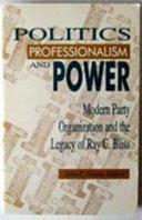 Politics  Professionalism  and Power