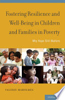 Fostering Resilience And Well Being In Children And Families In Poverty