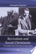 Book cover for Revivalism and Social Christianity : the Prophetic Faith of Henri Nick and Andre Trocme