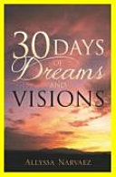 30 Days of Dreams and Visions
