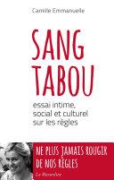 Sang tabou. Essai intime, social et culturel sur les règles ebook