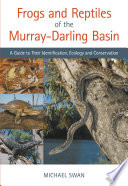 Frogs and Reptiles of the Murray Darling Basin Book