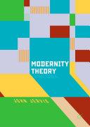 Modernity Theory