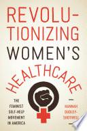 Revolutionizing Women s Healthcare
