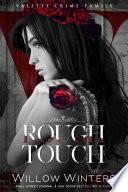Rough Touch  : A Bad Boy Mafia Romance