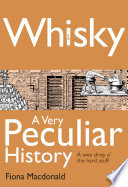 Whisky  A Very Peculiar History