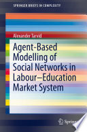 Agent-Based Modelling of Social Networks in Labour–Education Market System