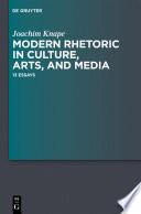 Modern Rhetoric in Culture, Arts, and Media