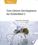 Test Driven Development for Embedded C Book