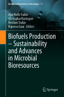 Biofuels Production   Sustainability and Advances in Microbial Bioresources