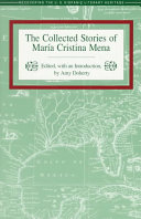 The Collected Stories of Mar  a Cristina Mena