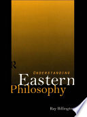"""Understanding Eastern Philosophy"" by Ray Billington"