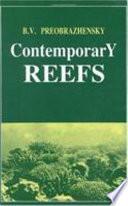 Contemporary Reefs