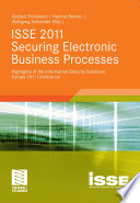 ISSE 2011 Securing Electronic Business Processes