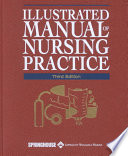 """Illustrated Manual of Nursing Practice"" by Lippincott Williams & Wilkins"