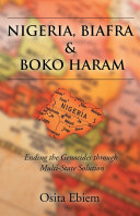 Pdf Nigeria, Biafra, and Boko Haram: Ending the Genocides Through Multistate Solution