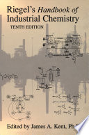 Riegel s Handbook of Industrial Chemistry