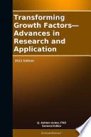 Transforming Growth Factors—Advances in Research and Application: 2012 Edition