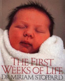The First Weeks of Life