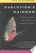"""Evolution's Rainbow: Diversity, Gender, and Sexuality in Nature and People"" by Joan Roughgarden"