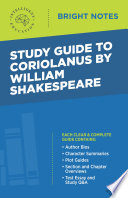 Study Guide to Coriolanus by William Shakespeare